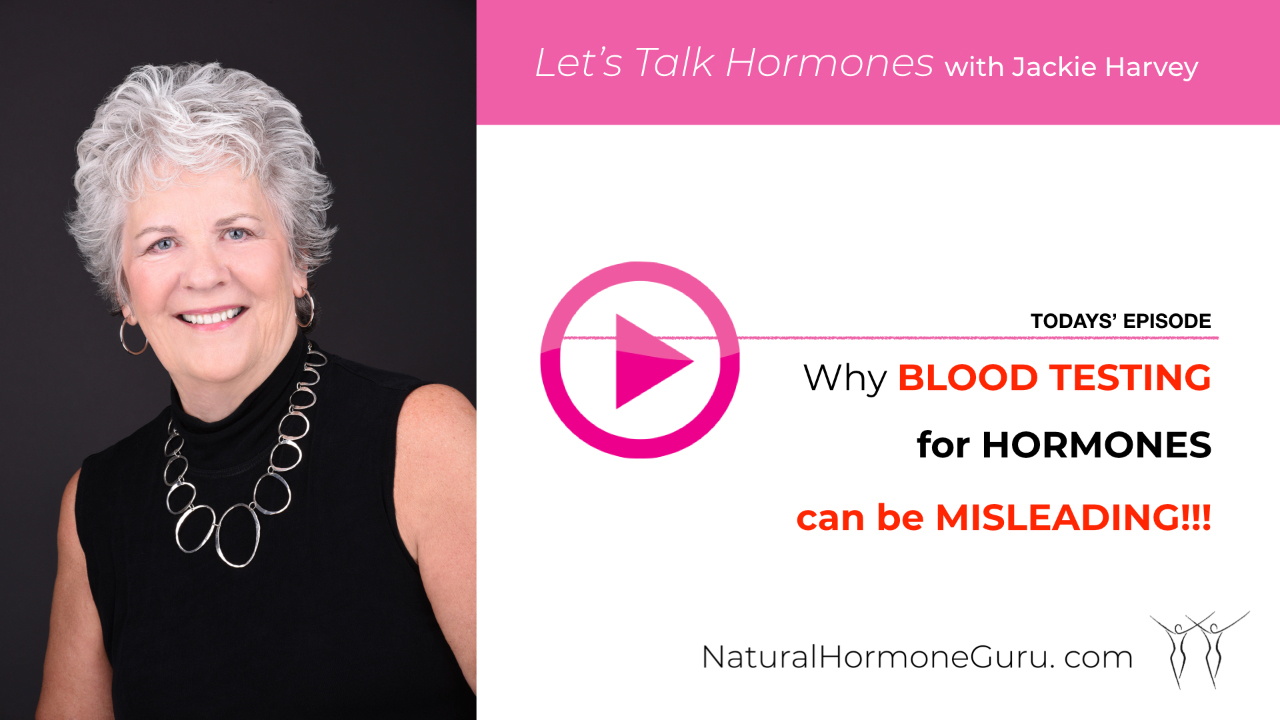 Why Blood Testing Hormones Can Be MISLEADING!